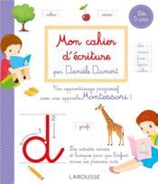 Mon cahier d'écriture méthode Daniele Dumont - Couverture - Format classique