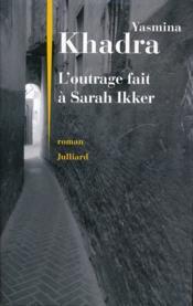 L'outrage fait à Sarah Ikker - Couverture - Format classique