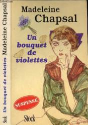 Un Bouquet De Violettes - Couverture - Format classique