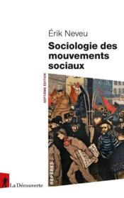Sociologie des mouvements sociaux (7e édition) - Couverture - Format classique
