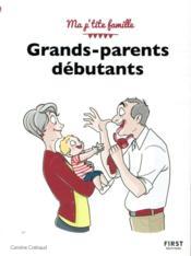 Grands-parents débutants (4e édition) - Couverture - Format classique