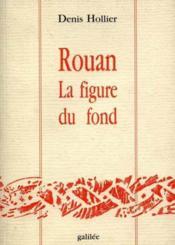 Rouan - La Figure Du Fond - Couverture - Format classique