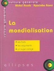La Mondialisation Les Faits Les Arguments Un Sujetcorrige - Intérieur - Format classique