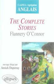The Complete Stories Flannery O'Connor Capes Agregation Anglais - Intérieur - Format classique