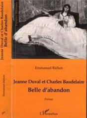 Jeanne Duval Et Charles Baudelaire Belle D'Abandon - Couverture - Format classique