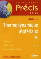 Thermodynamique, matériaux ; PC - Couverture - Format classique