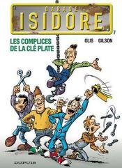 Garage Isidore T.7 ; Les Complices De La Cle Plate - Intérieur - Format classique