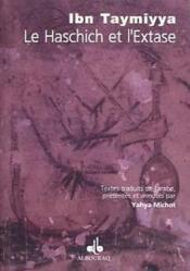 Haschich Et L Extase (Le) - Couverture - Format classique