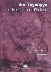 Haschich Et L Extase (Le) - Intérieur - Format classique