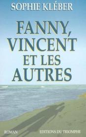 Fanny, vincent et les autres - Couverture - Format classique