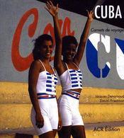 Cuba ; carnets de voyage - Couverture - Format classique