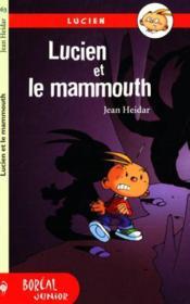 Lucien Et Le Mammouth - Couverture - Format classique
