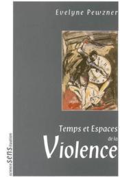 Temps et espaces de la violence - Couverture - Format classique