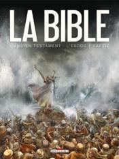 La bible, l'ancien testament ; l'exode t.1 - Couverture - Format classique