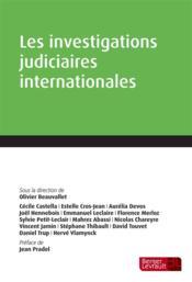 Les investigations judiciaires internationales - Couverture - Format classique
