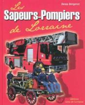 Les sapeurs pompiers de lorraine - Couverture - Format classique