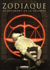 Zodiaque t.7 ; le jugement de la balance - Couverture - Format classique