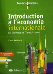 Les relations économiques internationales ; la gouvernance globale à l'ère de la mondialisation de la production - Couverture - Format classique
