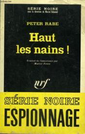 Haut Les Nains ! Collection : Serie Noire N° 1123 - Couverture - Format classique