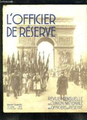 L Officier De Reserve N° 2 Fevrier 1938. Sommaire: La Ligne Maginot, Marches De Nuit, L Armee Polonaise, Souvenirs De Guerres... - Couverture - Format classique