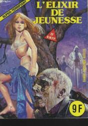 Super-Terrifiant N°58. L'Elixir De Jeunesse. - Couverture - Format classique