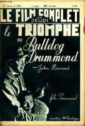 Le Film Complet Du Jeudi N° 2157 - 17e Annee - Le Triomphe De Bulldog Drummond - Couverture - Format classique