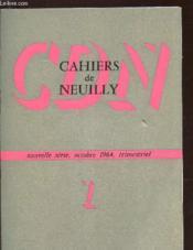 CAHIERS DE NEUILLY - N°1 - NOUVELLE SERIE, OCTOBRE 1964 / Chretiens d'hier et d'aujourd'ui - rencontre avec Von Hugel etc... - Couverture - Format classique