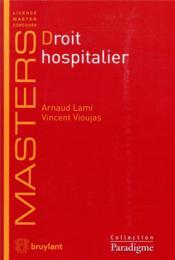 Droit hospitalier - Couverture - Format classique
