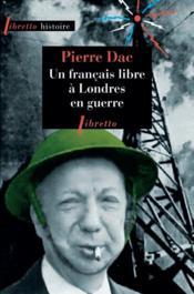 Un français libre à Londres en guerre - Couverture - Format classique