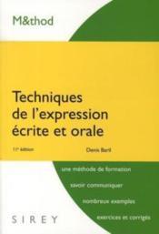 Techniques de l'expression écrite et orale (11e édition) - Couverture - Format classique