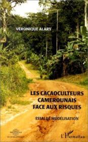 Les cacaoculteurs camerounais face aux risques ; essai de modélisation - Couverture - Format classique