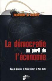 La démocratie au péril de l'économie - Intérieur - Format classique