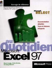Excel 97 Au Quotidien - Couverture - Format classique