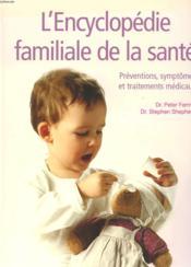 Encyclopedie Familiale De La Sante (L') - Couverture - Format classique
