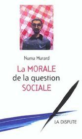 La morale de la question sociale - Intérieur - Format classique