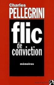 Flic de conviction - Couverture - Format classique