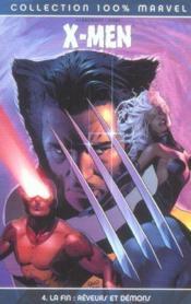 X-men t.4 ; la fin, rêveurs et démons - Couverture - Format classique