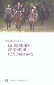 Le Dernier Seigneur Des Balkans - Intérieur - Format classique