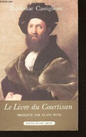 Le livre du courtisan - Couverture - Format classique