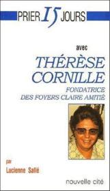 Prier 15 Jours Avec ; Thérèse Cornille - Couverture - Format classique