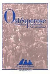 Ostéoporose, stratégies de prévention et de traitement - Couverture - Format classique