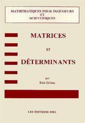 Matrices et determinants - Couverture - Format classique