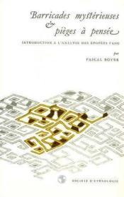Barricades Mysterieuses Et Pieges A Pensee. Introduction A L'Analyse Des Epopees Fang - Couverture - Format classique