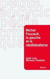 Michel Foucault, la gauche et la politique - Couverture - Format classique