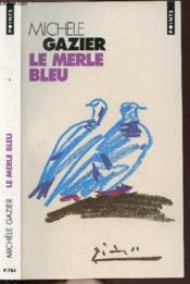 Le merle bleu - Couverture - Format classique