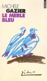 Le merle bleu - Intérieur - Format classique