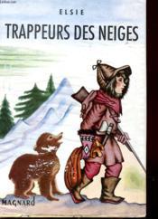 Trappeurs Des Neiges - Couverture - Format classique