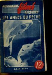 Nos Grands Films Racontes - Les Anges Du Peche - Couverture - Format classique