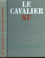 Le Cavalier Nu - Couverture - Format classique