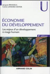Économie du développement ; les enjeux d'un développement à visage humain (4e édition) - Couverture - Format classique